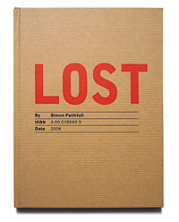 Simon Faithfull, Lost